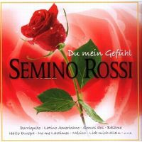 Cover Semino Rossi - Du mein Gefühl [2008]